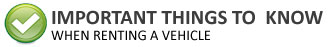 Important things to know when renting a vehicle